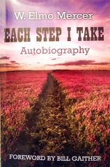 """Each Step I Take"", W. Elmo Mercer's Autobiography"